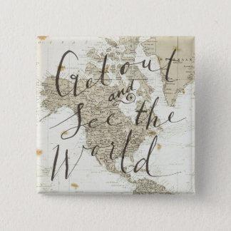 Get Out And See The World Quote 2 Inch Square Button