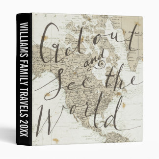 Get Out And See The World Quote 3 Ring Binder