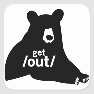 Get Out Square Sticker