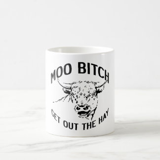 GET OUT THE HAY! COFFEE MUG
