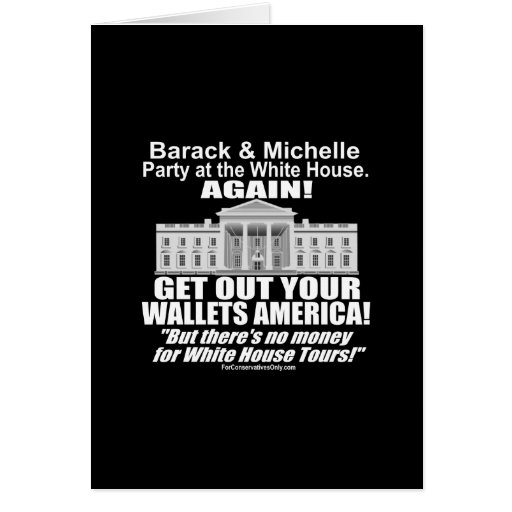 Get Out Your Wallets America-Obama's Party Again Card