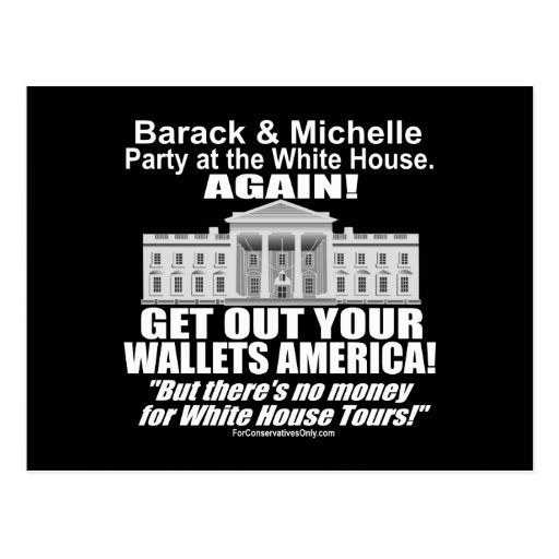 Get Out Your Wallets America-Obama's Party Again Postcard
