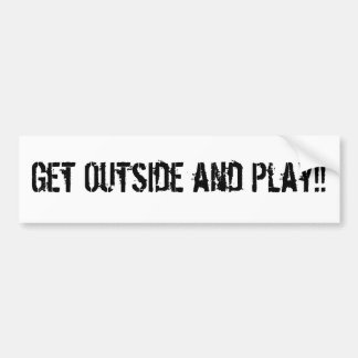 Get Outside and Play!! Bumper Sticker