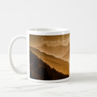 Get Over the Next Hill - Coffee Mug