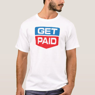 Get Paid T-Shirt