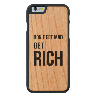 Get Rich Business Success Quote Black White Carved Cherry iPhone 6 Case