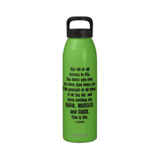 Get Rid Of All Excess In Life - Gym Motivation Drinking Bottles