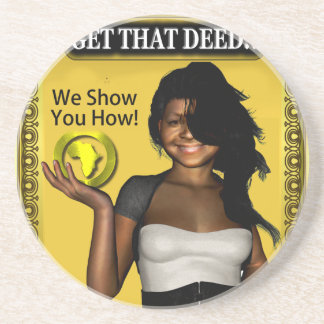 GET THAT DEED!!! COASTER