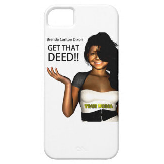 GET THAT DEED iPhone 5 CASES