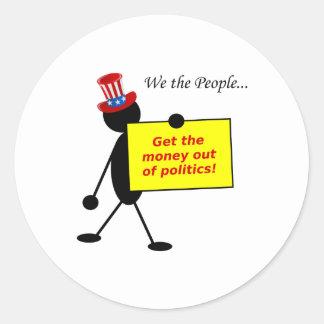 Get The Money Out of Politics Round Sticker