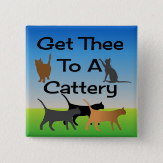 Get Thee To A Cattery Button
