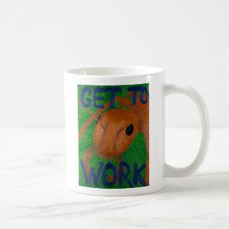 Get to Work Ant Motivational Painting Mug