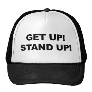 GET UP! STAND UP! TRUCKER HAT