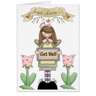 Get Well Angel Card by Sharon Rhea Ford