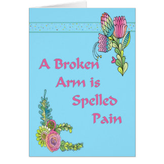 Get Well Card for a Broken Arm