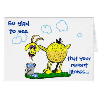 Get Well Card -- Illness Get Your Goat