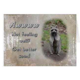 Get Well Greeting Card - Raccoon  Feel Better Soon