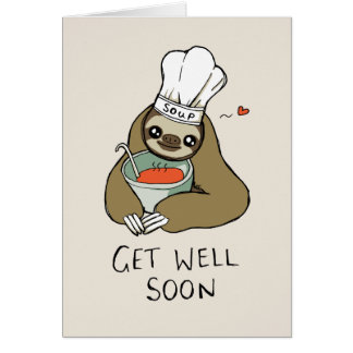 Get Well Soon Card with Soup Sloth