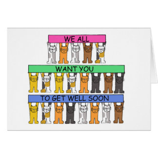Get well soon cats from all of us. card