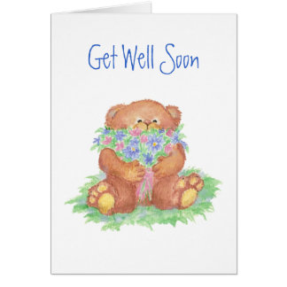 Get Well Soon, General, Flowers &  Teddy Bear Card