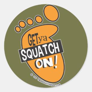 Get ya Squatch On! Stickers