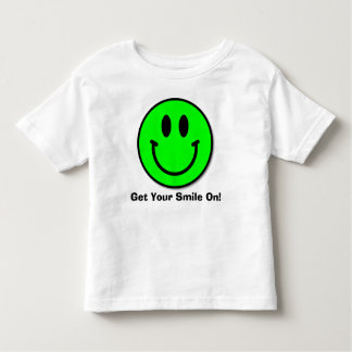 Get You Smile On!  Toddler T-Shirt