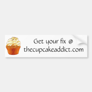 Get your fix @ thecupcakeaddict.com bumper sticker