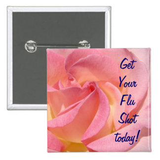 Get Your Flu Shot Today! Prevent the Flu promotion 2 Inch Square Button