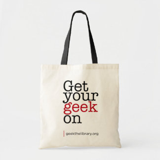 Get your geek on tote bag