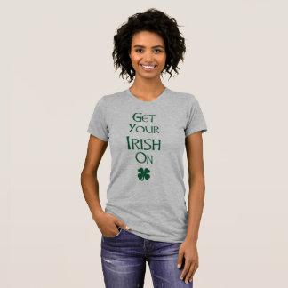Get Your Irish On Ladies T-Shirt