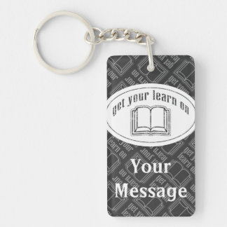 Get Your Learn On Rectangular Acrylic Keychains
