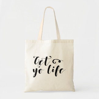 Get Your Life Typography Tote Bag