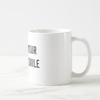 Get Your Mug and Smile