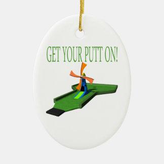 Get Your Putt On Ceramic Ornament
