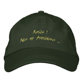 "Get your ""Resist ! "" here ! Embroidered Hat"