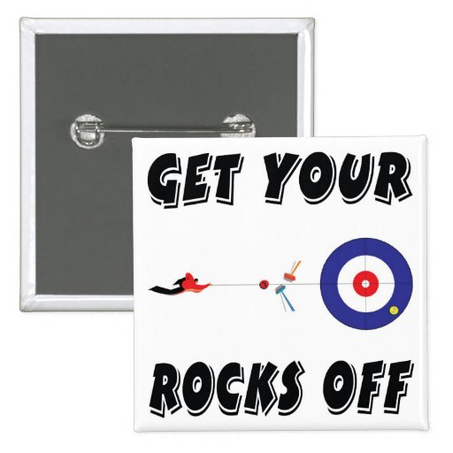 Get your rocks off! pinback button