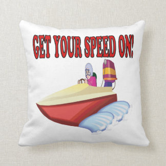 Get Your Speed On Pillows