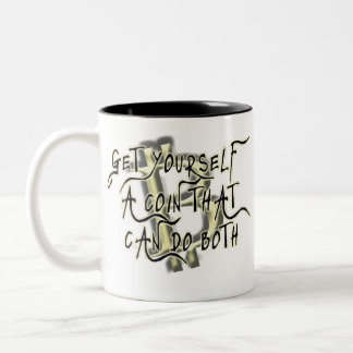 Get Yourself A Coin Mug