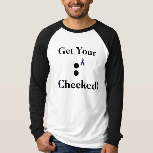 Get Yourself Checked! T-Shirt
