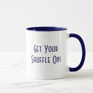 Get YourShuffle On! Mug