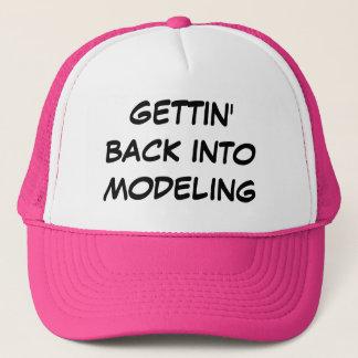 """""""Gettin Back into modeling"""" Trucker Hat"""