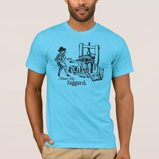 Gettin' Frisket T-Shirt