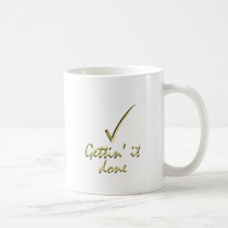 Gettin' it Done Classic White Coffee Mug
