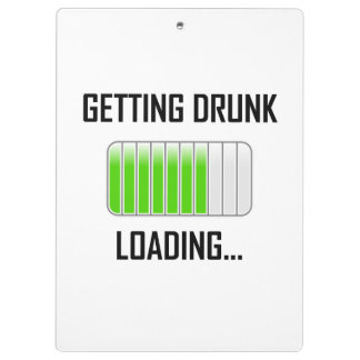 Getting Drunk Loading Funny Clipboard
