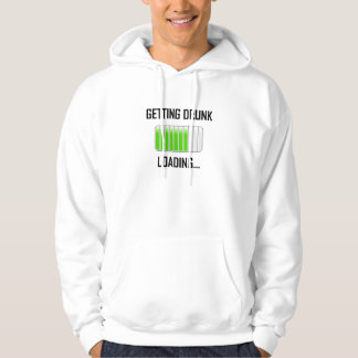 Getting Drunk Loading Funny Hoodie