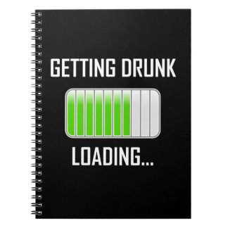 Getting Drunk Loading Funny Notebook