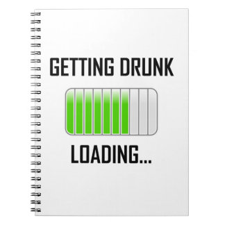 Getting Drunk Loading Funny Spiral Notebook