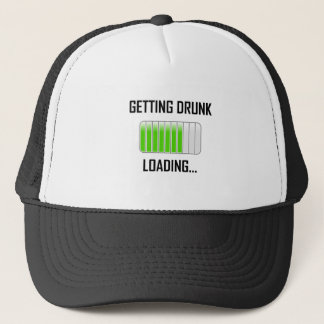 Getting Drunk Loading Funny Trucker Hat