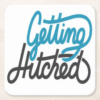 Getting Hitched Square Paper Coaster