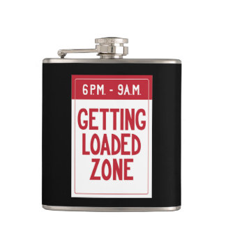 Getting Loaded Zone Sign Hip Flask